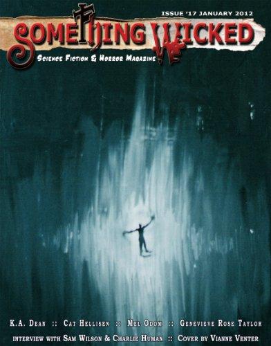 Something Wicked #17 (January2012) (Something Wicked SF & Horror Magazine)