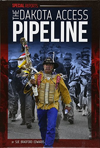 The Dakota Access Pipeline  Special Reports