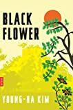 Black Flower, Young-ha Kim, 0547691130