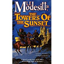 The Towers of the Sunset (Saga of Recluce Book 2)