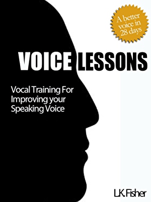 Voice Lessons - Vocal Training for Improving Your Speaking Voice
