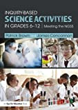 img - for Inquiry-Based Science Activities in Grades 6-12: Meeting the NGSS book / textbook / text book
