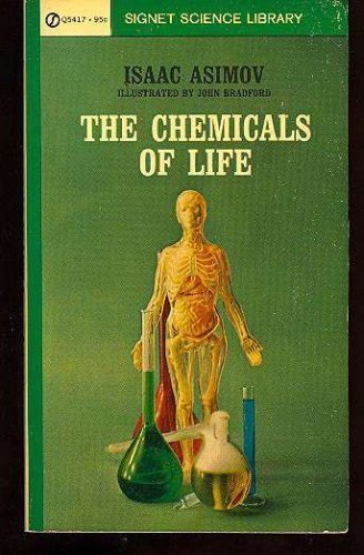 The Chemicals of Life, Isaac Asimov