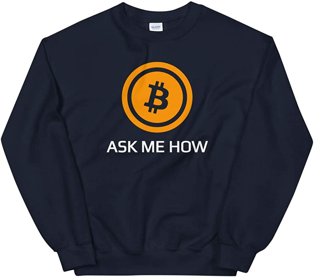 OrangePieces Bitcoin Ask me How Cryptocurrency Bitcoin Shirt Unisex Sweatshirt