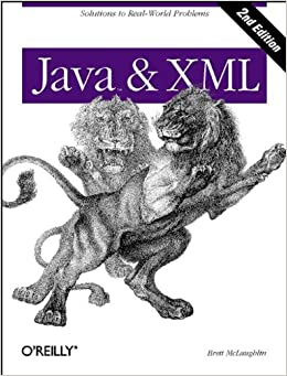 Java and XML: Solutions to Real-World Problems (Java Series)
