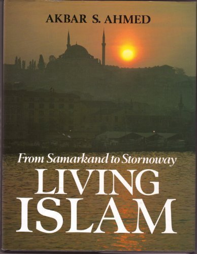 Living Islam: From Samarkand to Stornoway