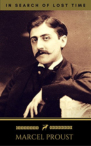 Marcel Proust: In Search of Lost Time [volumes 1 to 7] (Golden Deer Classics)