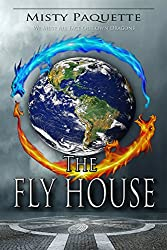 The Fly House