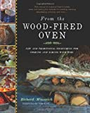 From the Wood-Fired Oven, Richard Miscovich, 1603583289