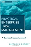 Practical Enterprise Risk Management, Gregory H. Duckert, 0470559853
