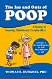 The Ins and Outs of Poop, Thomas DuHamel, 0985496916