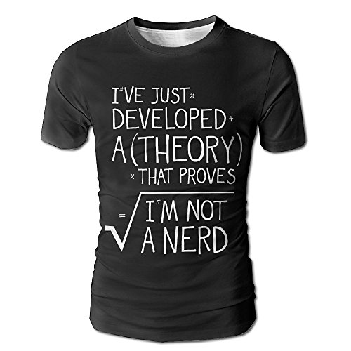 Under The Sea Costume Ideas For Couples (Mens I've Just Developed A Theory That Proves I'm Not A Nerd 3D Graphic T-Shirt Weird Tees X-Large)