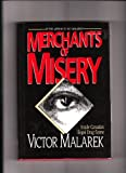 img - for Merchants of Misery: Illegal Drug Trade in Canada book / textbook / text book