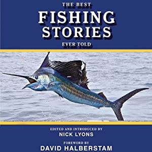 The Best Fishing Stories Ever Told Audiobook