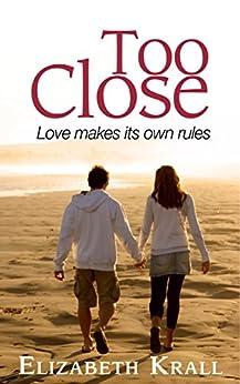 Too Close by [Krall, Elizabeth]