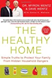 The Healthy Home, Dave Wentz and Myron Wentz, 1593156553