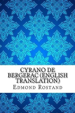 Cyrano de Bergerac (English translation) (Cyrano Bergerac English Book)