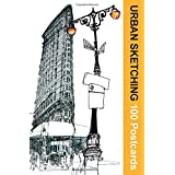 Urban Sketching: 100 Postcards: 100 Beautiful Location Sketches from Around the World