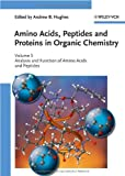 Amino Acids, Peptides and Proteins in Organic Chemistry, , 3527321047