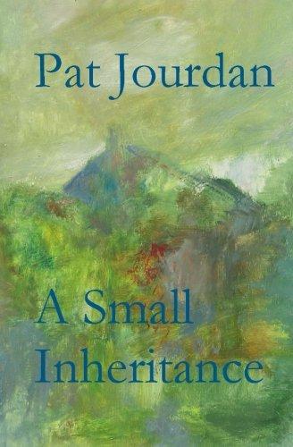 Book: A Small Inheritance by Pat Jourdan