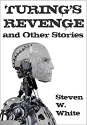 Turing's Revenge and Other Stories