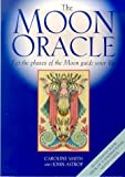 img - for The Moon Oracle: Let the Phases of the Moon Guide Your Life by Caroline Smith (2000-05-17) book / textbook / text book