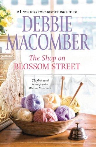 The Shop on Blossom Street (A Blossom Street Novel)