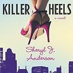 Killer Heels: Molly Forrester Novels | Sheryl Anderson