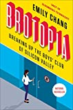img - for Brotopia: Breaking Up the Boys' Club of Silicon Valley book / textbook / text book