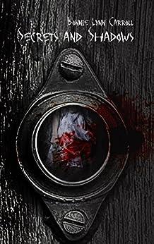 Secrets and Shadows by [Carroll, Bonnie Lynn]
