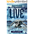 The Passion to Live: An Erotic Adventure Novel (The Passions Trilogy Book 2)