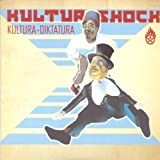 Kultura - Diktatura by Kultur Shock (2004-07-06)