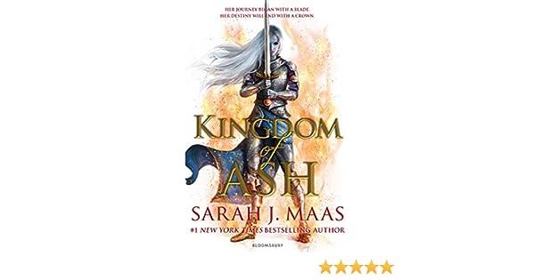 Kingdom of Ash: INTERNATIONAL BESTSELLER (Throne of Glass Book 7) (English Edition) eBook: Sarah J. Maas: Amazon.es: Tienda Kindle