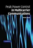 Peak Power Control in Multicarrier Communications, Litsyn, Simon, 1107407176