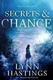 Secrets & Chance (The Sterlings Book 1) by  Lynn Hastings in stock, buy online here