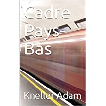 Cadre Pays-Bas (French Edition)