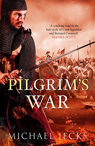 Pilgrims War Kindle Edition By Michael Jecks Literature
