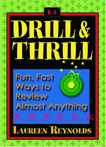 Drill & Thrill: Fun, Fast Ways to Review Almost Anything