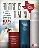 Rigorous Reading, Texas Edition: 5 Access Points for Comprehending Complex Texts (Corwin Literacy)