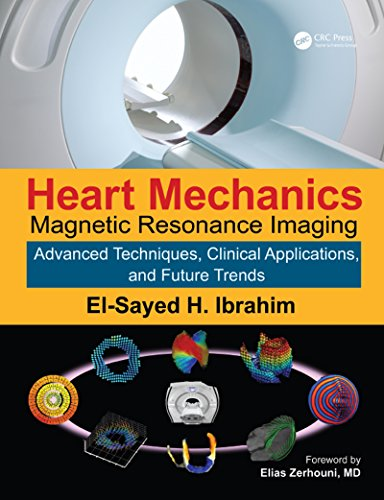 Heart Mechanics: Magnetic Resonance Imaging—Advanced Techniques, Clinical Applications, and Future Trends: Volume 2