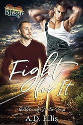 Fight For It (The Blueridge Junction Boys Book 1)
