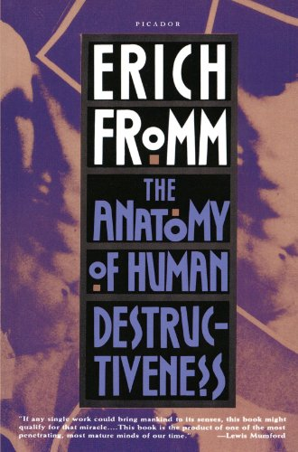 The Anatomy of Human Destructiveness