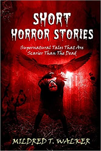 Amazon com: Short Horror Stories: Supernatural Tales That Are