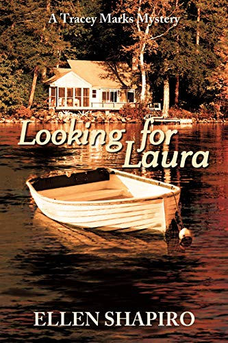 Looking for Laura (Tracey Marks Mystery Book 1) by [Shapiro, Ellen]