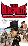 The Gunsmith 389 - The Salt City Scrape, J. R. Roberts, 0515154466