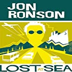Lost at Sea: The Jon Ronson Mysteries | Jon Ronson