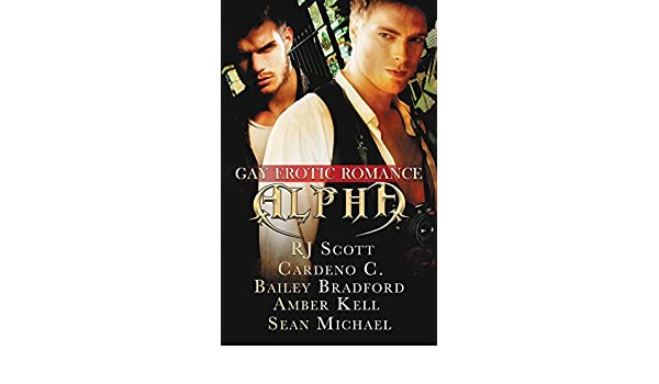 Alpha: Gay Erotic Romance: Amazon.es: Sean Michael, Amber Kell, RJ Scott: Libros en idiomas extranjeros