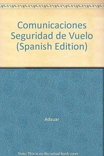 Descargar Libro Comunicaciones.seguridadenvuelo Carlos Joaquin Adsuar MazÓn