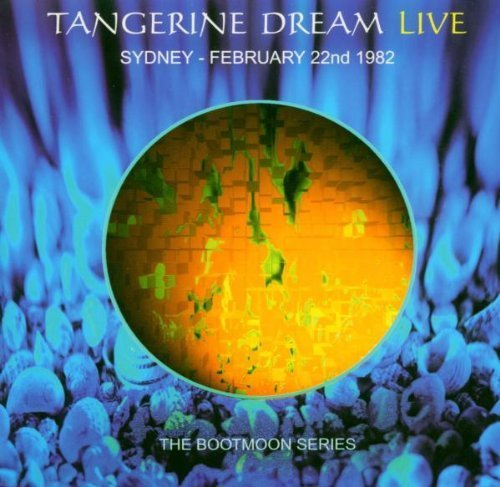 Live in Sydney Australia by Tangerine Dream (2004-03-30) by Boot Moon UK