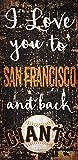 MLB San Francisco Giants I Love You to Signsan Francisco Giants I Love You to Sign, Team, One Sizes